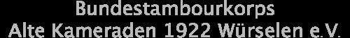 Bundestambourkorps Alte Kameraden 1922 Würselen eV Logo